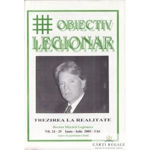 OBIECTIV LEGIONAR NR. 24-25/ 2005