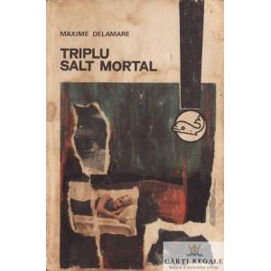 TRIPLU SALT MORTAL de MAXIME DELAMARE