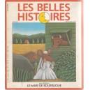LES BELLES HISTOIRES . LE MARI DE SOURIS JOLIE