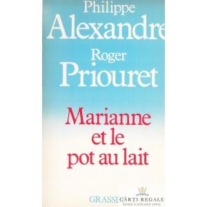 MARIANNE ET LE POT AU LAIT de PHILIPPE ALEXANDRE