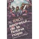 SECRETUL DE LA FANTANA ROSIE de AL. RAICU