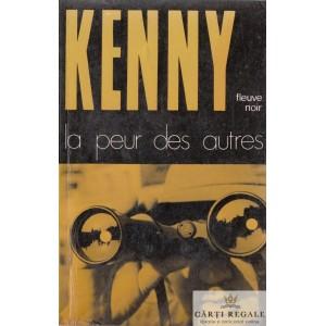 LA PEUR DES AUTRES de PAUL KENNY