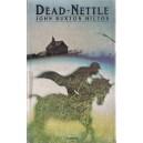 DEAD-NETTLE de JOHN BUXTON HILTON