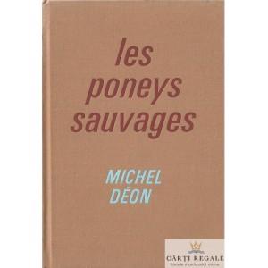 LES PONEYS SAUVAGES de MICHEL DEON