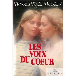 LES VOIX DU COEUR de BARBARA TAYLOR BRADFORD