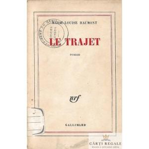 LE TRAJET de MARIE LOUISE HAUMONT