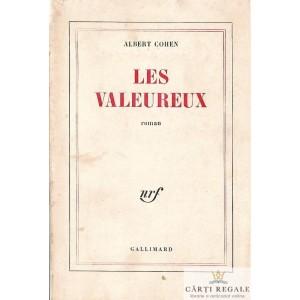 LES VALEUREUX de ALBERT COHEN