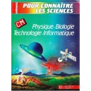 POUR CONNAITRE LES SCIENCES. PHYSIQUE, BIOLOGIE, TECHNOLOGIE, INFORMATIQUE  de J.-P. BLANC