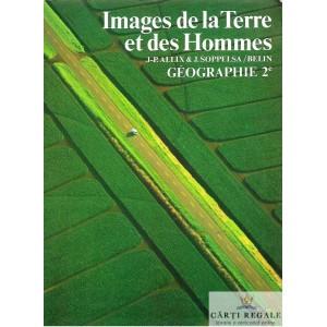 IMAGES DE LA TERRE ET DES HOMMES. GEOGRAPHIE 2e de J-P. ALLIX