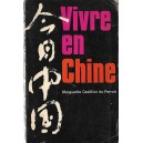 VIVRE EN CHINE de MARGUERITE CASTILLON DU PERRON