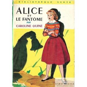 ALICE ET LE FANTOME de CAROLINE QUINE