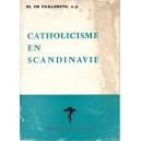 CATHOLICISME EN SCANDINAVIE de M. DE PAILLERETS