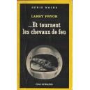 ...ET ROURNENT LES CHEVAUX DE FEU de LARRY PRYOR