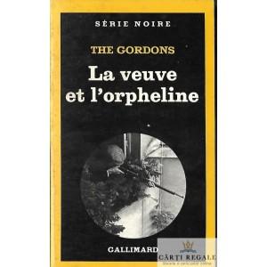 LA VEUVE ET L'ORPHELINE de THE GORDONS