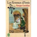 LES FEMMES D'AMIS de GEORGES COURTELINE