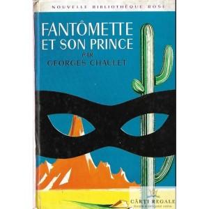 FANTOMETTE ET SON PRINCE de GEORGES CHAULET