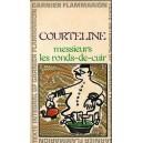 MESSIURS LES RONDS-DE-CUIR de COURTELINE