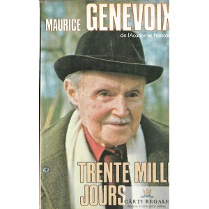 TRENTE MILLE JOURS de MAURICE GENEVOIX