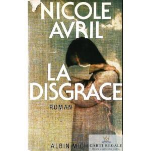 LA DISGRACE de NICOLE AVRIL