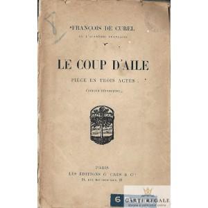 LE COUP D'AILE de FRANCOIS DE CUREL