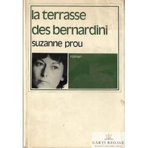LA TERRASSE DES BERNARDINI de SUZANNE PROU