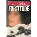 FORTITUDE de LARRY COLLINS