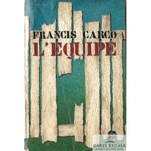 L'EQUIPE de FRANCIS CARCO