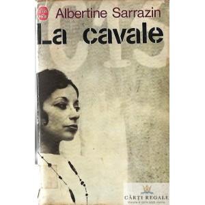 LA CAVALE de ALBERTINE SARRAZIN