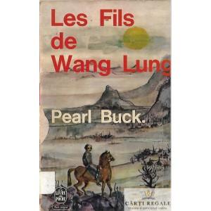 LES FILS DE WANG LUNG de PEARL BUCK