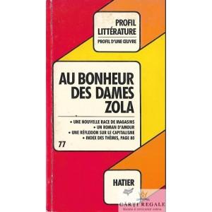 AU BONHEUR DES DAMES de EMILE ZOLA (ANALYSE CRITIQUE)