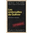 LES EMBROUILLES DE GULLIVER de ANTHONY FERGUSON