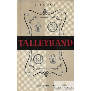 TALLEYRAND de E. TARLE