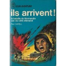 ILS ARRIVENT! de PAUL CARELL
