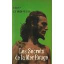 LES SECRETS DE LA MER ROUGE de HENRY DE MONFREID