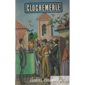 CLOCHEMERLE de GABRIEL CHEVALLIER