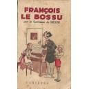 FRANCOIS LE BOSSU de COMTESSE DE SEGUR