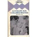 LA VALLEE AUX COLLINES MAUVES de ROUMELIA LANE