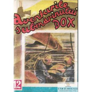 AVENTURILE SUBMARINULUI DOX .CASTELUL DIN MARE NR. 12