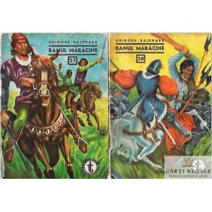 BANUL MARACINE de GRIJGORE BAJENARU 2 VOLUME