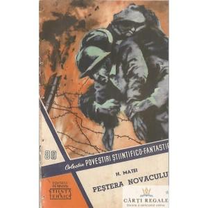 PESTERA NOVACULUI de H. MATEI VOLUMUL 1