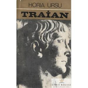 TRAIAN de HORIA URSU