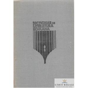 DICTIONAR DE LITERATURA ROMANA de PAUL CORNEA
