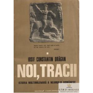 NOI, TRACII de IOSIF CONSTANTIN DRAGAN