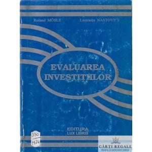 EVALUAREA INVESTITIILOR de ROLAND MOSLE