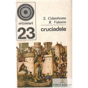 CRUCIADELE de S. COLUMBEANU