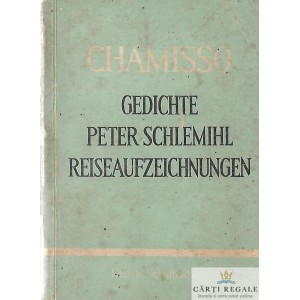 GEDICHTE PETER SCHLEMIHL REISEAUFZEICHNUNGEN de ADELBERT VON CHAMISSO