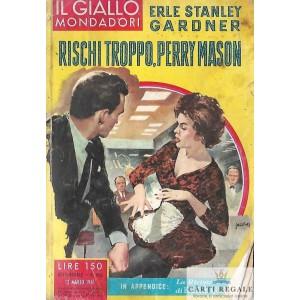 RISCHI TROPPO, PERRY MASON de ERLE STANLEY GARDNER