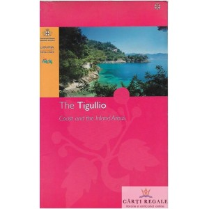 THE TIGULLIO. COAST AND THE INLAND AREAS