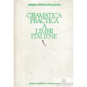 GRAMATICA PRACTICA A LIMBII ITALEINE de MIHAELA CARSTEA-ROMASCANU