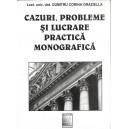 CAZURI, PROBLEME SI LUCRARE PRACTICA MONOGRAFICA de DUMITRU CORINA GRAZIELLA